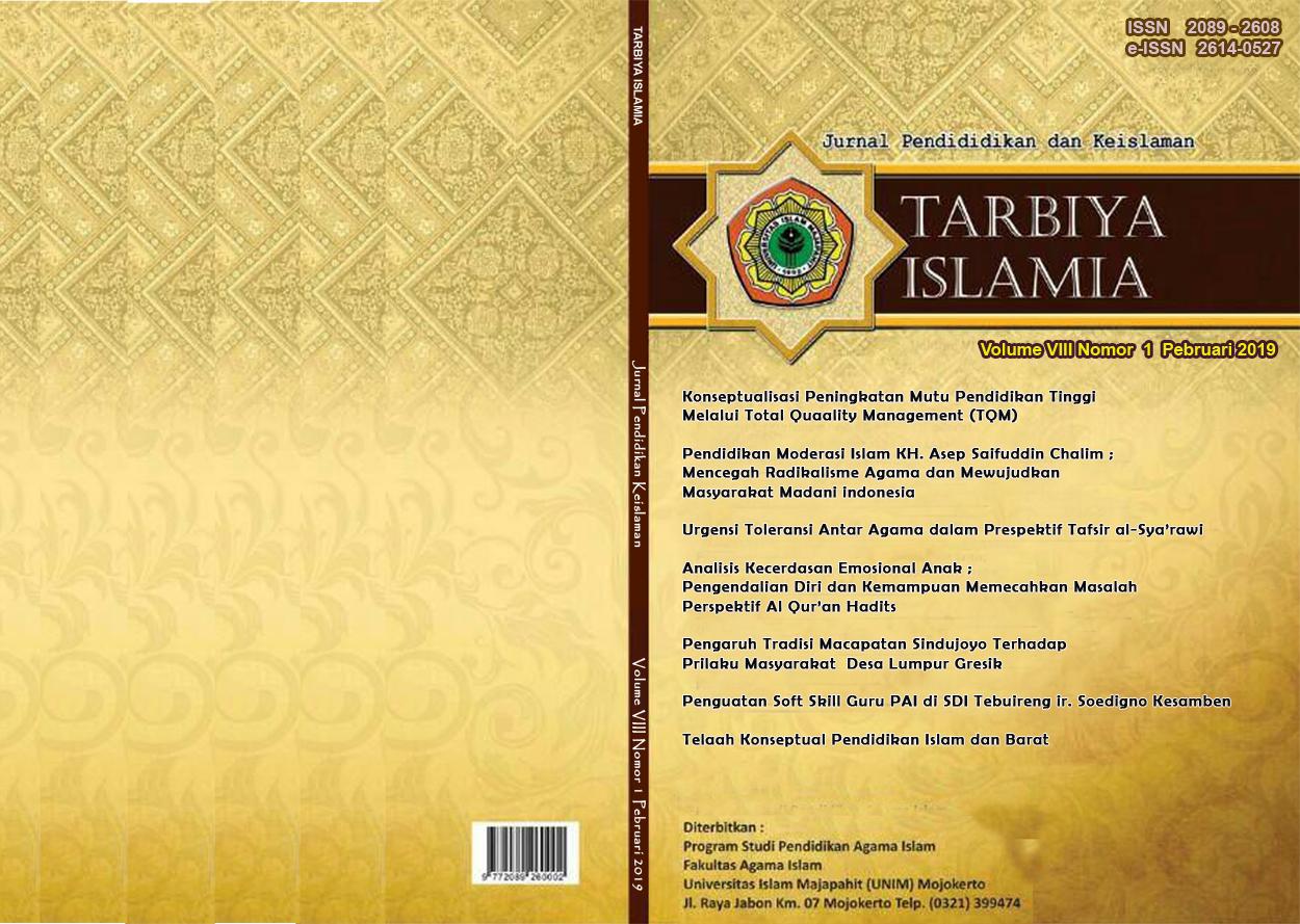 Jurnal Tarbiya Islamia : Jurnal Pendidikan dan Keislaman Fakultas Agama Islam Universitas Islam Majapahit Mojokerto